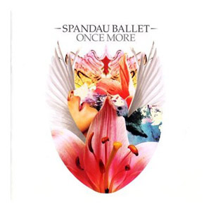 Spandau Ballett - Once more