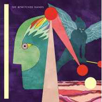 The Bewitched Hands -Birds & Drums